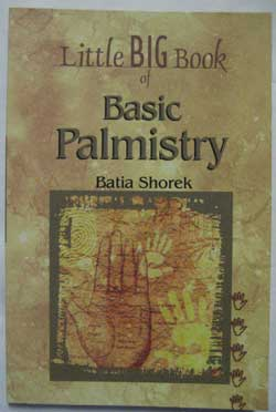 The Little Big Book of Basic Palmistry by Batia Shorek. available from my online shop.