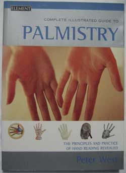 Complete Illustrated Guide to Palmistry, by Peter West. available from my online shop.